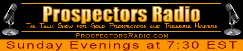 ProspectorsRadio.com - The Talk Show for Gold Prospectors and Treasure Hunters!